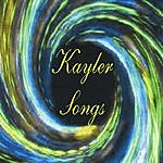 Kayler Kayler Songs