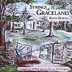 Keith Kubena Strings Of Graceland