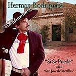 Herman Rodriguez Si Se Puede