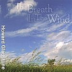Howard Gladstone The Breath In The Wind