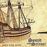 The Sound Burn Your Boats