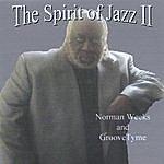 Norman Weeks The Spirit Of Jazz II