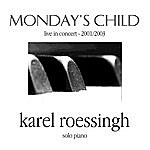 Karel Roessingh Monday's Child