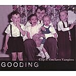 Gooding Clap If You Love Vampires