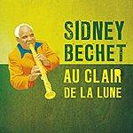 Sidney Bechet Au Clair De La Lune