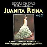 Juanita Reina Bodas De Oro Vol.2