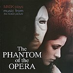 """Mask Music From The Motion Picture """"the Phantom Of The Opera"""""""