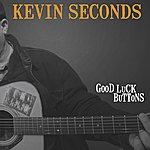 Kevin Seconds Good Luck Buttons
