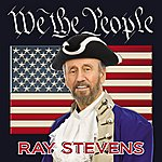 Ray Stevens We The People