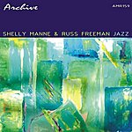 Russ Freeman Jazz By Shelly Manne & Russ Freeman
