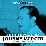 Johnny Mercer The Glow Worm - 4 Track Ep