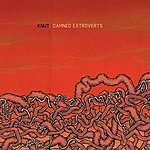 Knut Damned Extroverts (Single)