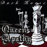 Darkhorse Queen Apathy