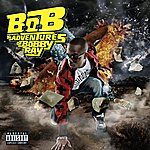 Cover Art: B.o.B Presents: The Adventures Of Bobby Ray