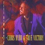 Chris Byrd Feel Him Movin'