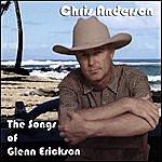 Chris Anderson Songs Of Glenn Erickson