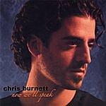 Chris Burnett Now We'll Speak