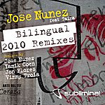 Jose Nunez Bilingual 2010 Remixes