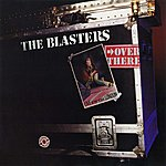 The Blasters Over There: Live At The Venue, London, 1982