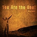 Mike Helms You Are The One (Single)
