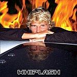 Whiplash Whiplash
