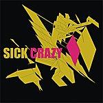 The Sick Crazy (6-Track Maxi-Single)