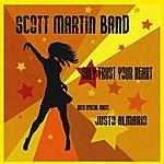 Scott Martin Only Trust Your Heart
