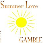 Gamble Summer Love