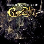 Cypress Hill Strictly Hip Hop: The Best Of Cypress Hill