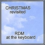 Rdm Christmas- Revisited
