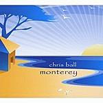 Chris Ball Monterey
