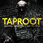 Taproot Fractured (Everything I Said Was True) (Single)