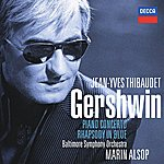 Jean-Yves Thibaudet Gershwin: Rhapsody In Blue/Piano Concerto
