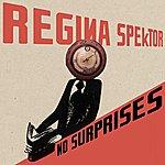 Regina Spektor No Surprises (Single)