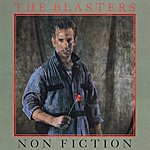 The Blasters Non Fiction