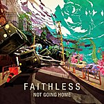 Faithless Not Going Home (Radio Edit)