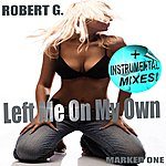 Robert G. Left Me On My Own (4-Track Maxi-Single)
