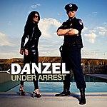 Danzel Under Arrest - EP