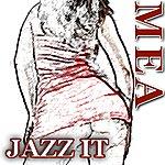 Mea Jazz It (Single)