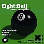 8Ball Preconception (3-Track Maxi-Single)