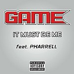 The Game It Must Be Me (Single) (Parental Advisory)