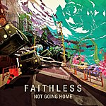 Faithless Not Going Home (4-Track Maxi-Single)