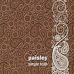 The Paisley Simple Truth