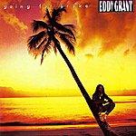 Eddy Grant Going For Broke