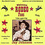 Jay Johnson Welcome Rodeo Fans