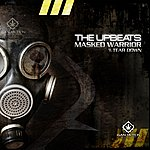 The Upbeats Masked Warrior / Tear Down