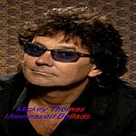 Mickey Thomas Unreleased Ballads - Single