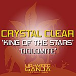 Crystal Clear King Of The Stars / Dolamite