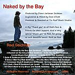 Red Seidman Naked By The Bay