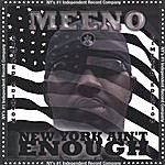 Meeno New York Aint Enough